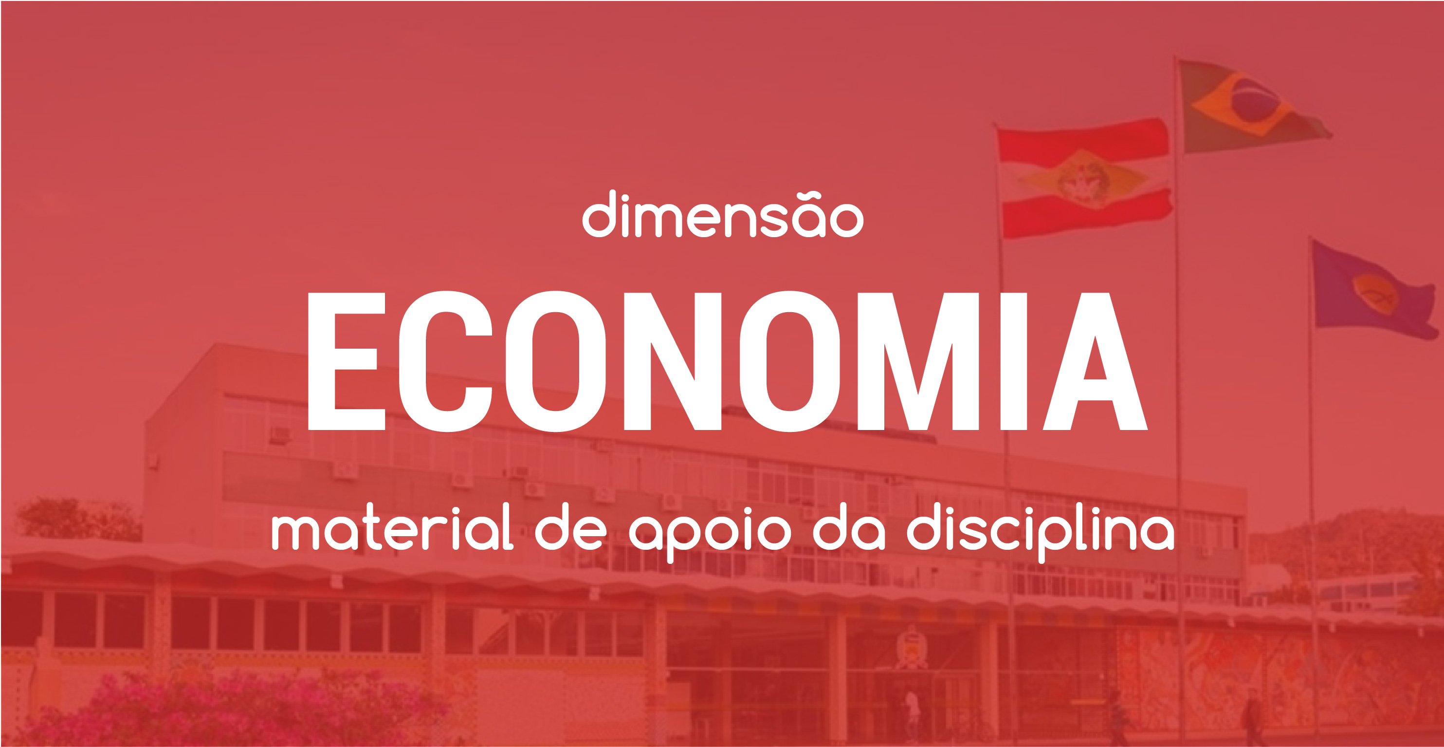 Dimensão Economia -Workshop CHIS 2018 - Campus UFSC